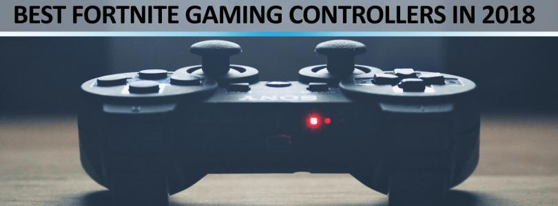 Best Fortnite Gaming Controllers in 2019 - PS4 and Xbox Top